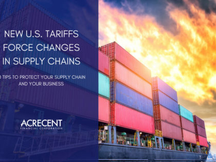 New U.S. Tariffs Force Companies to Rework their Supply Chain